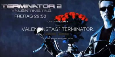 Hörbeispiel: Valentinstag? Terminator.